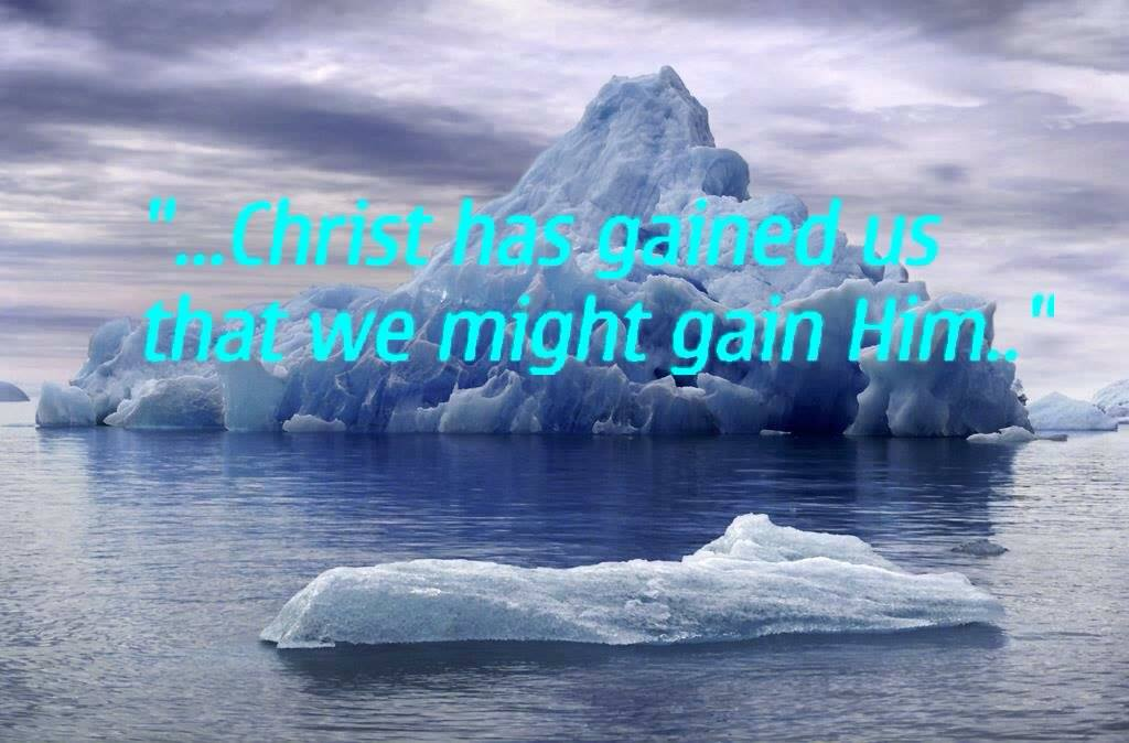 Christ has gained us that we may gain Him