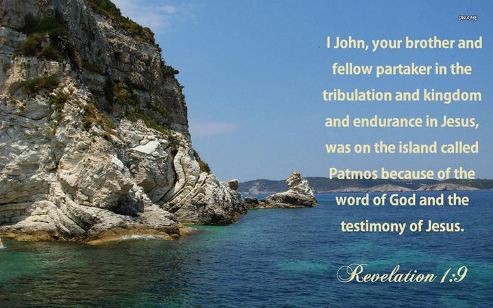 I John, your brother and fellow partaker in the tribulation and kingdom and endurance in Jesus, was on the island called Patmos because of the word of God and the testimony of Jesus (Revelation 1:9, Recovery Version)