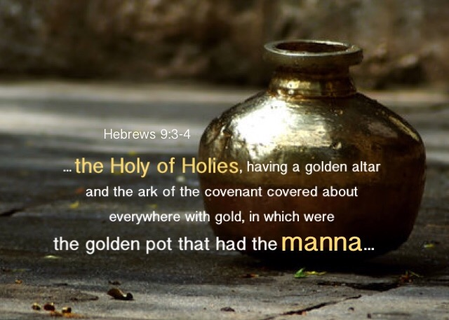 Hebrews 9:3-4 And after the second veil, a tabernacle, which is called the Holy of Holies, Having a golden altar and the ark of the covenant covered about everywhere with gold, in which were the golden pot that had the manna and Aaron's rod that budded and the tablets of the covenant.