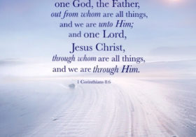 1 Cor. 8:6 Yet to us there is one God, the Father, out from whom are all things, and we are unto Him